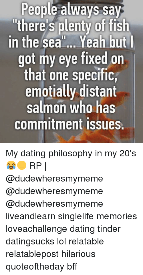 People always say there 39 s plenty of fish in the sea yeah for Www plenty of fish com