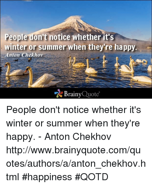 Quotes About People Who Notice: 25+ Best Memes About Anton Chekhov