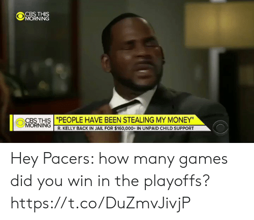 "R. Kelly: ""PEOPLE HAVE BEEN STEALING MY MONEY""  R. KELLY BACK IN JAIL FOR $160,000+ IN UNPAID CHILD SUPPORT  CBS THIS  0 NORNİNG 