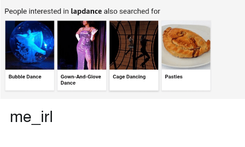 pasties: People interested in lapdance also searched for  Bubble Dance  Gown-And-Glove Cage Dancing  Dance  Pasties