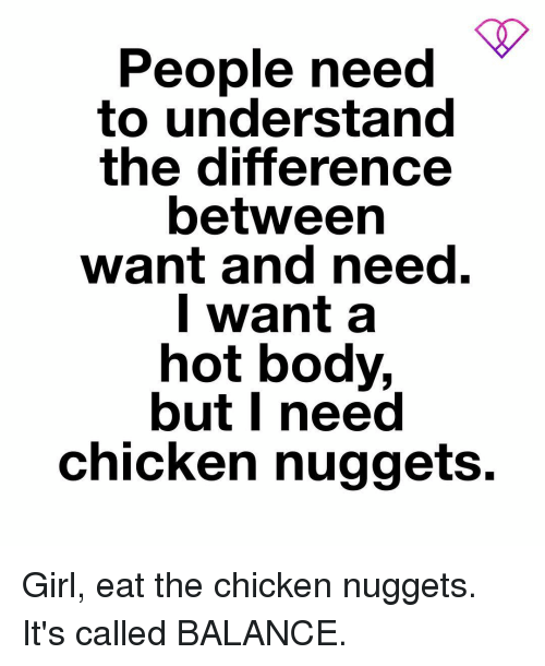 the difference between want and need