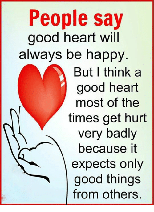are most people good at heart Despite everything, i believe that people are really good at heart - anne frank quotes from brainyquotecom.