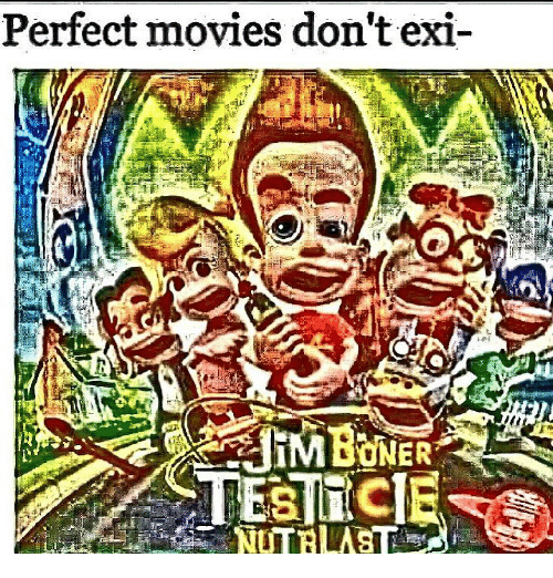 Dont Exi: Perfect movies don't exi-