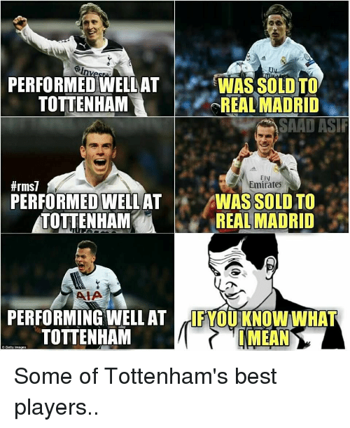 performed well at was sold to tottenham real madrid saad