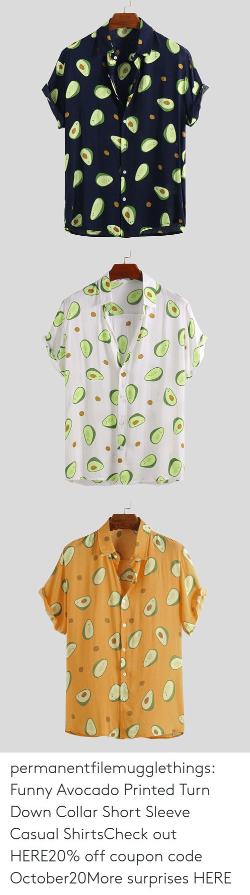 Avocado: permanentfilemugglethings:  Funny Avocado Printed Turn Down Collar Short Sleeve Casual ShirtsCheck out HERE20% off coupon code:October20More surprises HERE