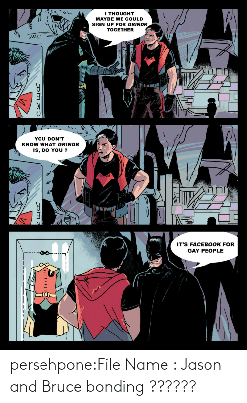 jason: persehpone:File Name : Jason and Bruce bonding ??????