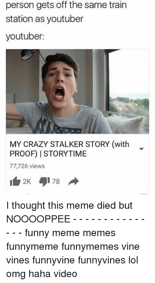 Funny Memes Vines : Funny stalker memes of on sizzle the internets