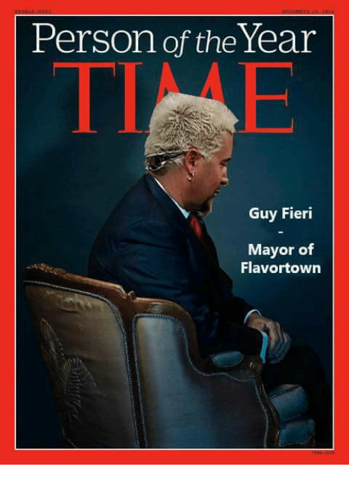 Guy Fieri, Memes, and 🤖: Person of the Year  Guy Fieri  Mayor of  Flavortown