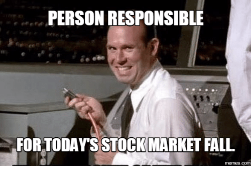 Stock Image Stories: PERSON RESPONSIBLE  FOR TODAY'S STOCK MARKET FALL  memes.com