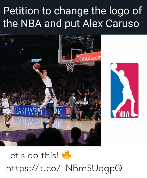 aaa: Petition to change the logo of  the NBA and put Alex Caruso  ur  AAA.com  UCLA  TANCERS  CHF  25  @NBAMEMES  EAST WESTL K  AINZLMPPIAK  NBA  ΤΟΥOΤ Let's do this! 🔥 https://t.co/LNBmSUqgpQ