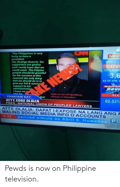 Television: Pewds is now on Philippine television.