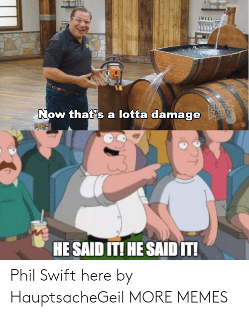 Phil: Phil Swift here by HauptsacheGeil MORE MEMES