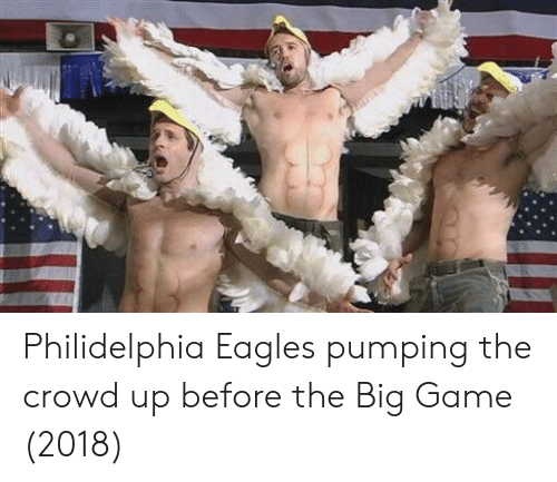the big game: Philidelphia Eagles pumping the crowd up before the Big Game (2018)