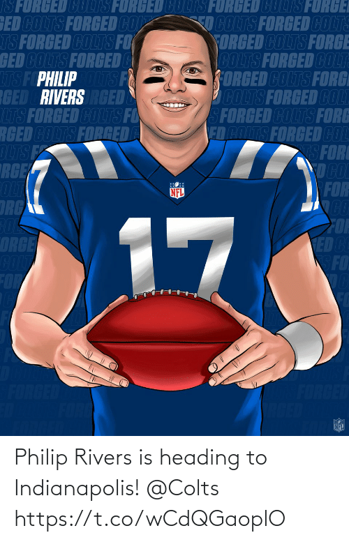 Philip: Philip Rivers is heading to Indianapolis! @Colts https://t.co/wCdQGaoplO