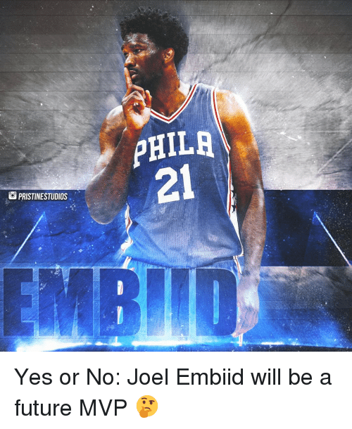 Embiid: PHILR  21  PRISTINESTUDIOS Yes or No: Joel Embiid will be a future MVP 🤔⇩