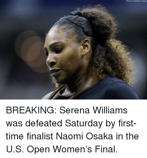 Elsa: (Photo by Elsa/Getty lmages) BREAKING: Serena Williams was defeated Saturday by first-time finalist Naomi Osaka in the U.S. Open Women's Final.