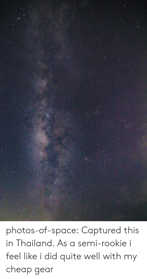 Rookie: photos-of-space:  Captured this in Thailand. As a semi-rookie i feel like i did quite well with my cheap gear