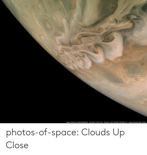 close: photos-of-space:  Clouds Up Close