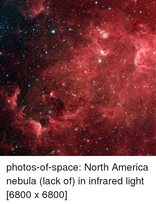 north america: photos-of-space:  North America nebula (lack of) in infrared light [6800 x 6800]