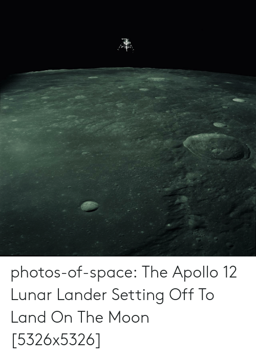 lunar: photos-of-space:  The Apollo 12 Lunar Lander Setting Off To Land On The Moon [5326x5326]