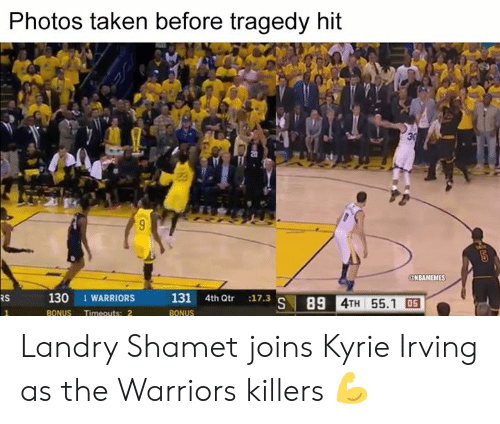 Irving: Photos taken before tragedy hit  NBAMEMES  130 1  WARRIORS131 4h t 11.3  RS  S 89 4TH 55.1 05 Landry Shamet joins Kyrie Irving as the Warriors killers 💪