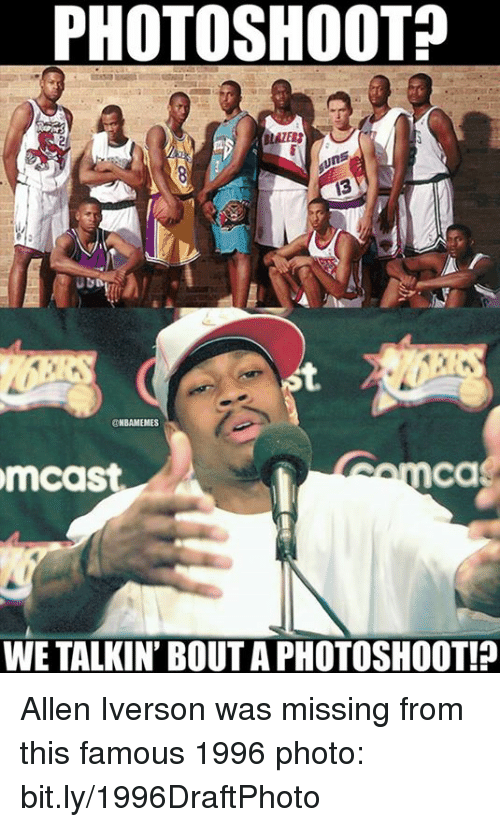Allen Iverson, Nba, and Iverson: PHOTOSHOOT  ONBAMEMES  mcast  WE TALKIN' BOUT A PHOTOSHOOT! Allen Iverson was missing from this famous 1996 photo: bit.ly/1996DraftPhoto