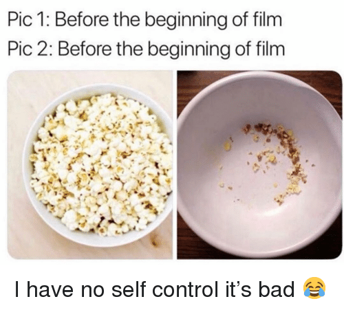 Bad, Funny, and Control: Pic 1: Before the beginning of film  Pic 2: Before the beginning of film I have no self control it's bad 😂