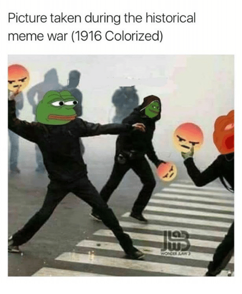 meme war: Picture taken during the historical  meme war (1916 Colorized)