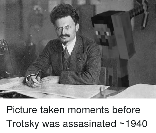 Trotsky: Picture taken moments before Trotsky was assasinated ~1940