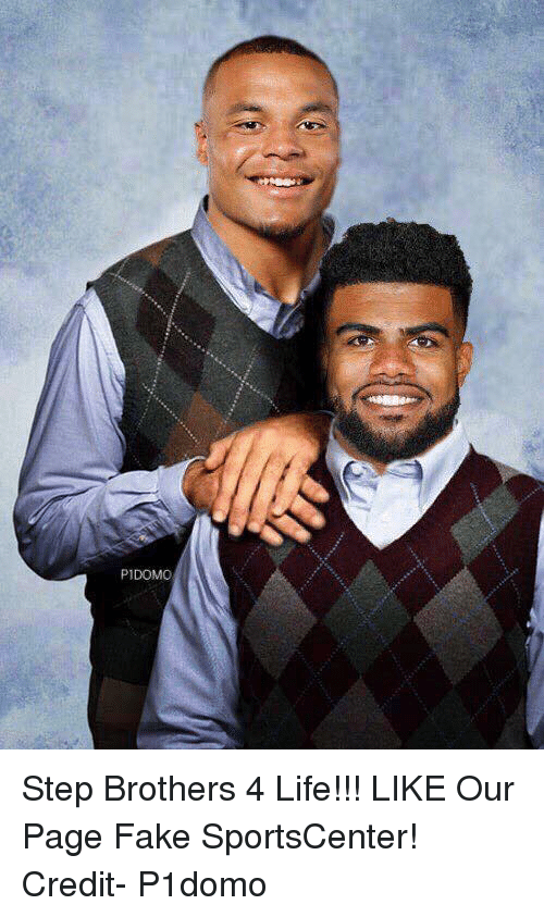 Step Brothers: PIDOMO Step Brothers 4 Life!!!  LIKE Our Page Fake SportsCenter!  Credit- P1domo
