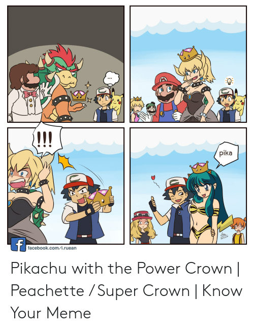 Peachette: pika  facebook.com/i.ruean  650l Pikachu with the Power Crown | Peachette / Super Crown | Know Your Meme