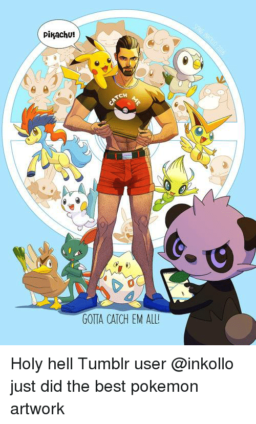 Memes, Pikachu, and Pokemon: Pikachu!  RCH  GOTTA CATCH EM ALL! Holy hell Tumblr user @inkollo just did the best pokemon artwork