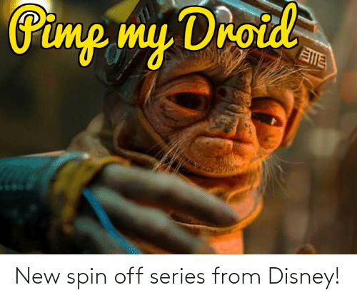 Pimp My: Pimp my Droid New spin off series from Disney!