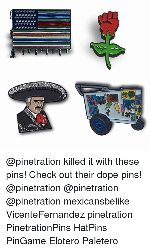 Killed It With These Pins Check Out Their Dope Pins