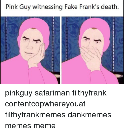pink guy witnessing fake franks death pinkguy safariman filthyfrank contentcopwhereyouat 12427067 search pink memes on me me,Pink Jeep Beers Cheap Meme