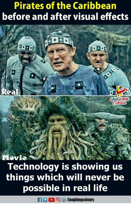 pirates of the caribbean: Pirates of the Caribbean  before and after visual effects  Real  AUGHINO  Movie /84  Technology is showing us  things which will never be  possible in real life