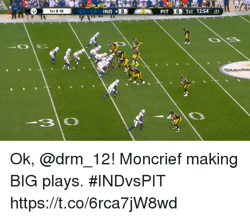 Pits: PIT  01ST 12:54 :11  1ST & 10 Ok, @drm_12!  Moncrief making BIG plays. #INDvsPIT https://t.co/6rca7jW8wd