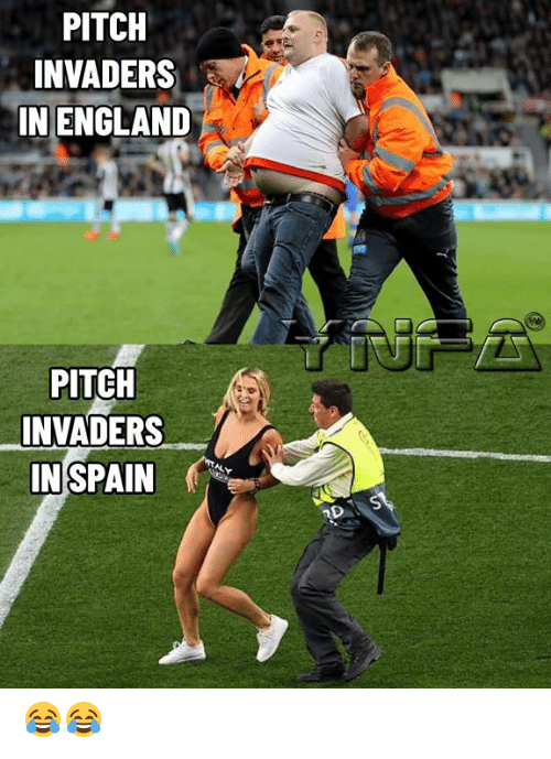 Invaders: PITCH  INVADERS  IN ENGLAND  PITCH  INVADERS  IN SPAIN  RDS 😂😂
