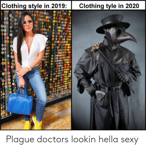 Lookin: Plague doctors lookin hella sexy
