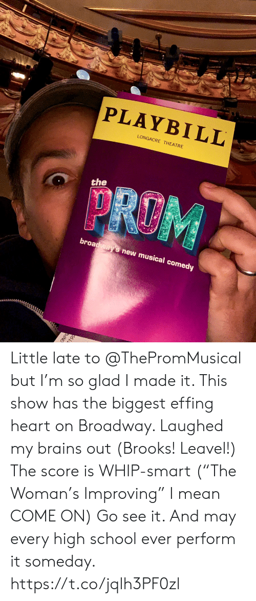 """broadway: PLAYBILL  LONGACRE THEATRE  the  broadways new musical comedy Little late to @ThePromMusical but I'm so glad I made it.  This show has the biggest effing heart on Broadway.  Laughed my brains out  (Brooks! Leavel!) The score is WHIP-smart (""""The Woman's Improving"""" I mean COME ON) Go see it. And may every high school ever perform it someday. https://t.co/jqlh3PF0zl"""