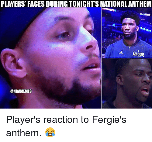 Nba, National Anthem, and Players: PLAYERS' FACES DURING TONIGHT'S NATIONAL ANTHEM  @NBAMEMES Player's reaction to Fergie's anthem. 😂