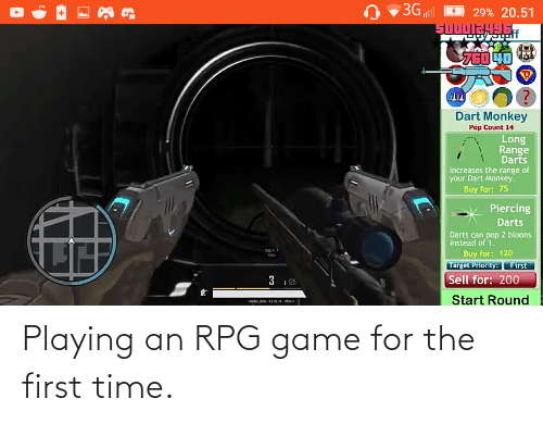 rpg: Playing an RPG game for the first time.