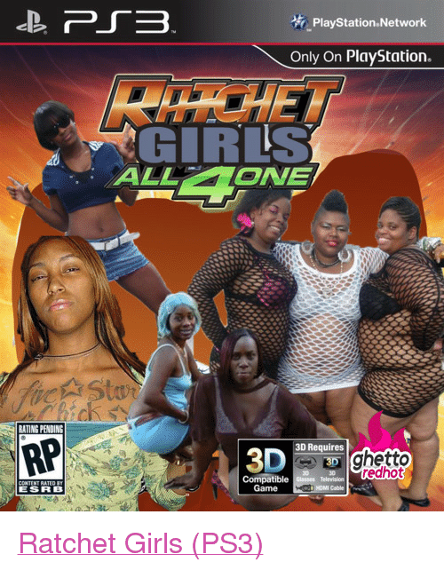 """Ratchet Girls: PlayStation Network  Only On PlayStation.  GIRLS  AL OVE  ATING PENDINS  RP  3D Requires  Compatiblecse  ESRB  Game  HOMI Cable <p class=""""tumblrize-linkback""""><a href=""""http://www.ghettoredhot.com/ps3-ratchet-girls/"""" title=""""Go to original post at Ghetto Red Hot"""" rel=""""bookmark"""">Ratchet Girls (PS3)</a></p>"""