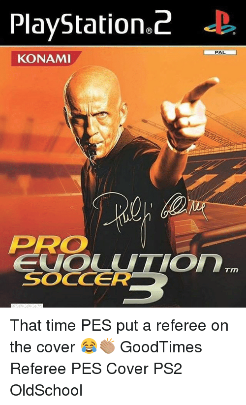 Goodtimes: PlayStation2  PAL  KONAMI  PRO  TM  SOCCER That time PES put a referee on the cover 😂👏🏽 GoodTimes Referee PES Cover PS2 OldSchool