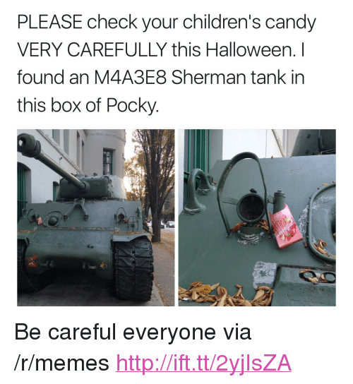 """sherman tank: PLEASE check your children's candy  VERY CAREFULLY this Halloween. I  found an M4A3E8 Sherman tank in  this box of Pocky <p>Be careful everyone via /r/memes <a href=""""http://ift.tt/2yjIsZA"""">http://ift.tt/2yjIsZA</a></p>"""