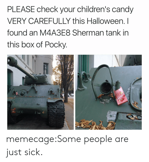 sherman tank: PLEASE check your children's candy  VERY CAREFULLY this Halloween. I  found an M4A3E8 Sherman tank in  this box of Pocky memecage:Some people are just sick.