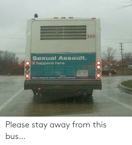 stay away: Please stay away from this bus…