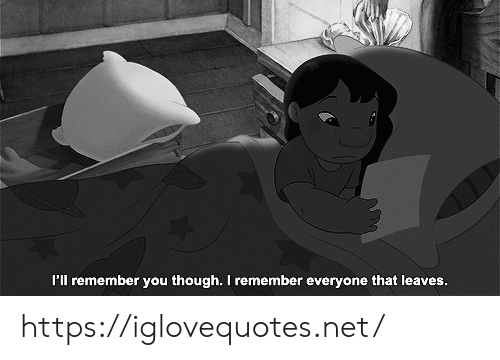 pll: P'll remember you though. I remember everyone that leaves. https://iglovequotes.net/