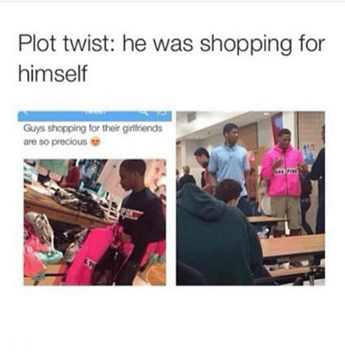 Ironic, Precious, and Shopping: Plot twist: he was shopping for  himself  Guys shopping for their girtlfriends  are so precious