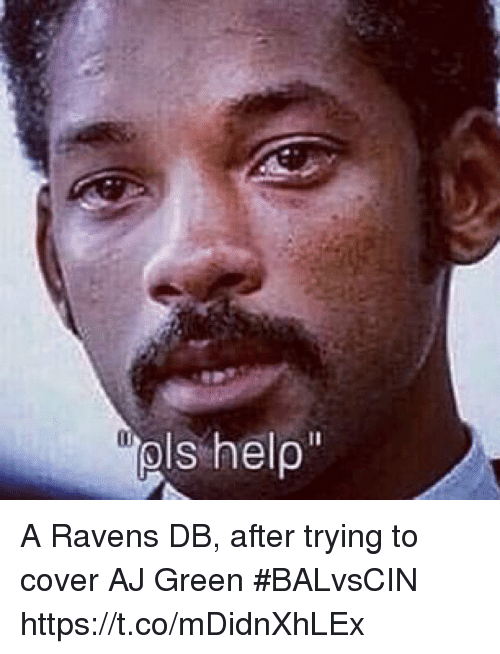Sports, Help, and Ravens: pls help A Ravens DB, after trying to cover AJ Green #BALvsCIN https://t.co/mDidnXhLEx